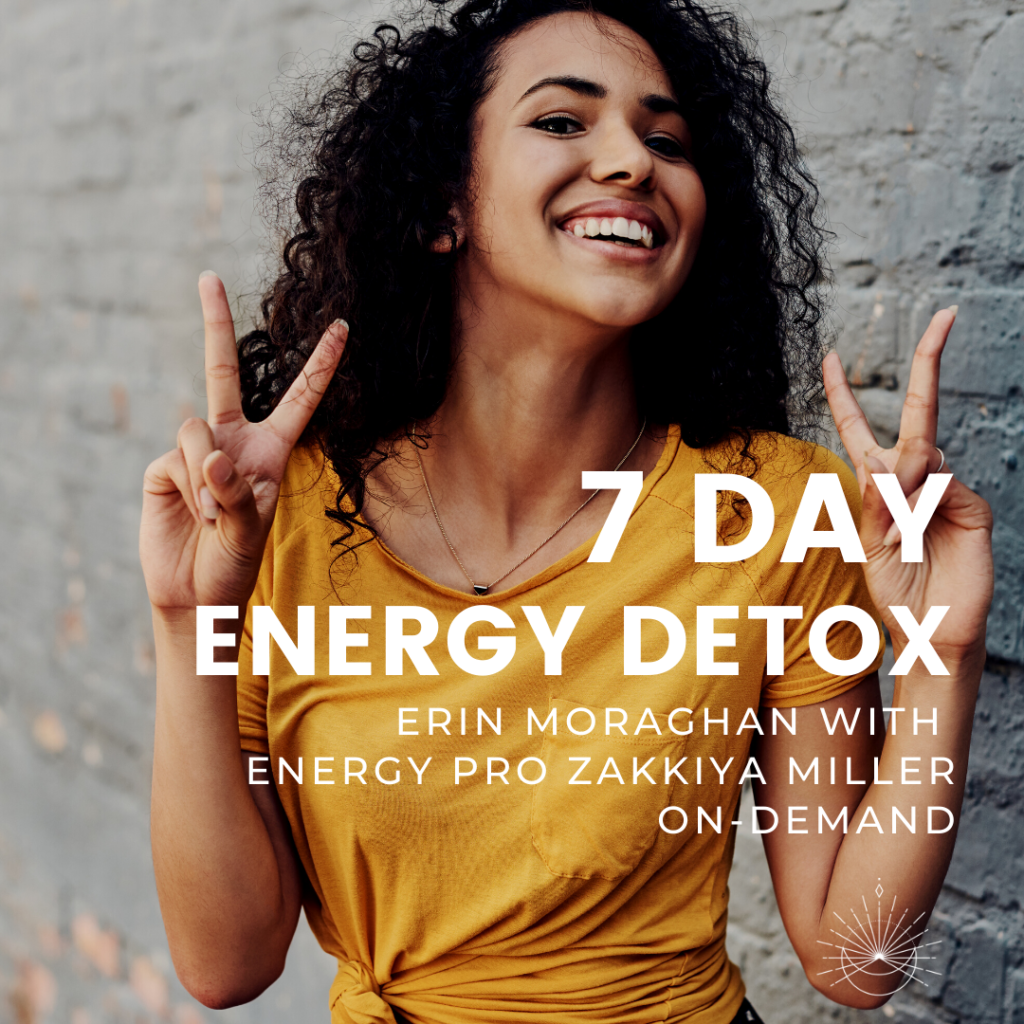 Energy Detox with Zakkiya Miller and Erin Moraghan